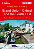 Grand Union, Oxford & the South East (Collins/Nicholson Waterways Guides, Book 1)