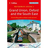 Grand Union, Oxford & the South East No. 1 (Collins Nicholson Waterways Guides)by Collins Maps