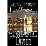 Continental Divide (Separate Ways Book 1) ~ Laura Harner
