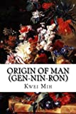 img - for Origin of Man (Gen-Nin-Ron) book / textbook / text book