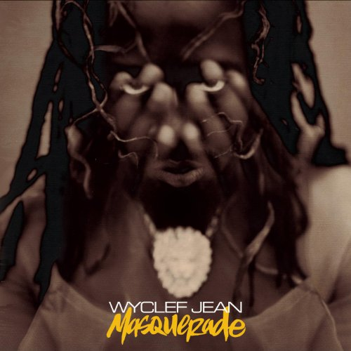 Wyclef Jean – Masquerade (2002) [FLAC]