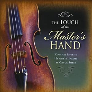 Chuck Smith - Touch of the Master's Hand - Amazon.com Music