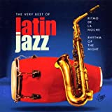 Various Artists Ritmo De La Noche: the Very Best of Latin Jazz