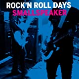 ROCK'N ROLL DAYS(ロックンロール・デイズ)
