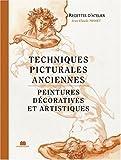 echange, troc Jean-Claude Misset - Techniques picturales anciennes. Peintures décoratives et artistiques
