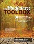 The Mindfulness Toolbox: 50 Practical...