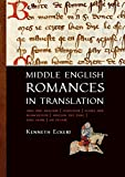 img - for Middle English Romances in Translation: Amis and Amiloun | Athelston | Floris and Blancheflor | Havelok the Dane | King Horn | Sir Degare book / textbook / text book