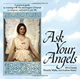 img - for By Alma Daniel Ask Your Angels (1st) book / textbook / text book