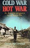 Cold war, hot war: An Australian perspective on the Korean War (0868060836) by McCormack, Gavan