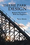 img - for Theme Park Design: Behind The Scenes With An Engineer book / textbook / text book