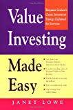 Value Investing Made Easy: Benjamin Graham's Classic Investment Strategy Explained for Everyone (0070388644) by Lowe, Janet