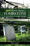 img - for More Words Upon a Tombstone: A collection of short stories book / textbook / text book