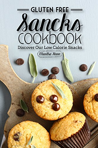 Gluten Free Snacks Cookbook - Discover Our Low Calorie Snacks: Healthy Snack Bars (Cake Mix Bible compare prices)