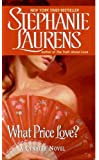 What Price Love? (Cynster Book 13)