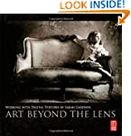 Art Beyond the Lens: Working with Dig...