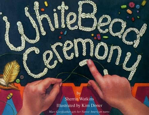 white-bead-ceremony-greyfeather-by-sherrin-watkins-1995-10-01