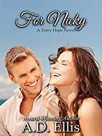 For Nicky: A Torey Hope Novel by A.D. Ellis ebook deal