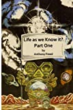 img - for Life As We know It?: Part One First Stage book / textbook / text book