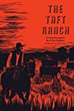 The Taft Ranch: A Texas Principality (M. K. Brown Range Life)