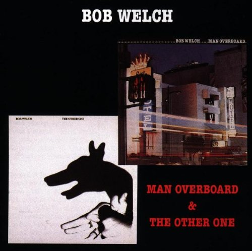 BOB WELCH - The Other One - Zortam Music