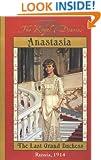 The Royal Diaries: Anastasia: The Last Grand Duchess, Russia, 1914
