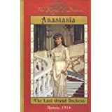The Royal Diaries: Anastasia: The Last Grand Duchess, Russia, 1914 ~ Carolyn Meyer