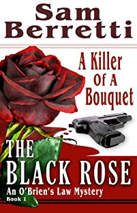(FREE on 12/26) The Black Rose by Sam Berretti - http://eBooksHabit.com