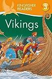 Vikings (Kingfisher Readers Level 3) (0753430924) by Philip Steele
