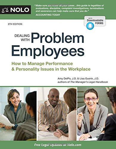 Dealing With Problem Employees: How to Manage Performance & Personal Issues in the Workplace PDF