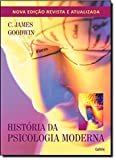História da Psicologia Moderna - 9788531610776