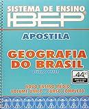 Sistema de Ensino IBEP. Apostila. Geografia do Brasil - Volume Único. Ensino Médio - 9788534208079