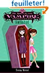 My Sister the Vampire #1: Switched.