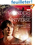 Wonders of the Universe. by Brian Cox