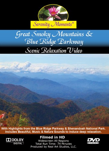 Serenity Moments: Great Smoky Mountains & Blue Ridge Parkway Relaxation DVD