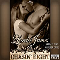 Chasin' Eight: Rough Riders, Book 11 (       UNABRIDGED) by Lorelei James Narrated by Vanessa Caine
