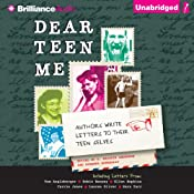 Dear Teen Me: Authors Write Letters to Their Teen Selves | [Miranda Kenneally (editor), E. Kristin Anderson (editor)]