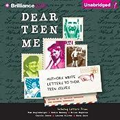 Dear Teen Me: Authors Write Letters to Their Teen Selves | [Miranda Kenneally (editor), E. Kristin Anderson (editor)]