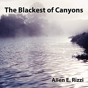 The Blackest of Canyons Audiobook