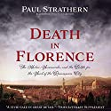 Death in Florence: The Medici, Savonarola, and the Battle for the Soul of the Renaissance City Audiobook by Paul Strathern Narrated by Derek Perkins