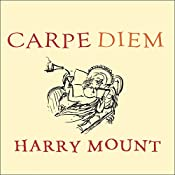Carpe Diem: Put a Little Latin in Your Life | [Harry Mount]