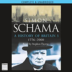 A History of Britain: Volume 3 | [Simon Schama]