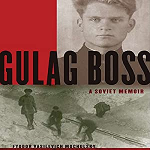 Gulag Boss Audiobook