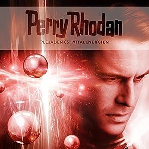 Vitalenergien (Perry Rhodan - Plejaden 5) Hörspiel