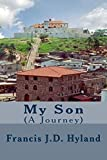 img - for My Son (A Journey) (Volume 1) book / textbook / text book