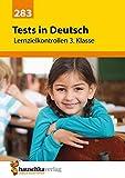 Tests in Deutsch - Lernzielkontrollen 3. Klasse hergestellt von Hauschka Verlag