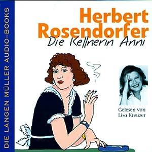 Die Kellnerin Anni Hörbuch