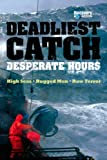 The Deadliest Catch: Desperate Hours