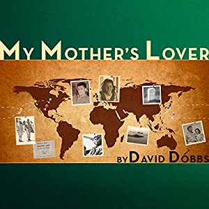 My Mother's Lover Audiobook