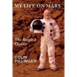 My Life on Mars: (The Beagle 2 Diaries)by Colin Pillinger