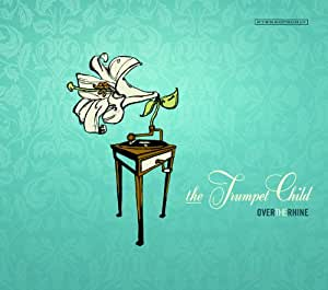 The Trumpet Child [Vinyl]